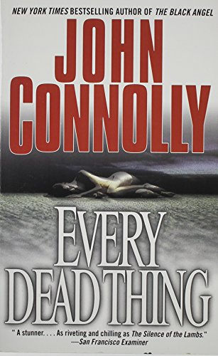 John Connolly Every Dead Thing