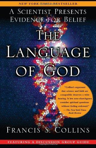 Francis S. Collins Language Of God The A Scientist Presents Evidence For Belief