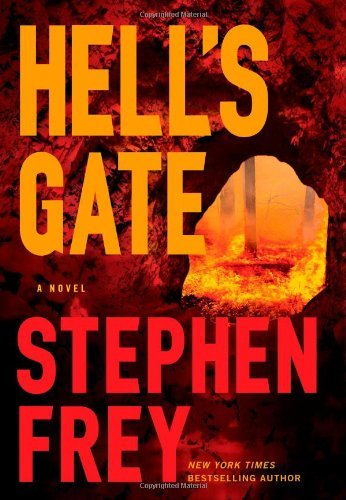 Stephen Frey Hell's Gate A Novel
