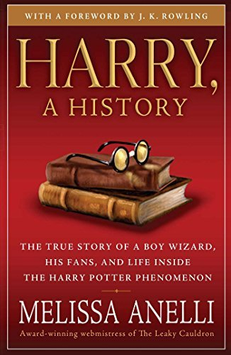 melissa-anelli-harry-a-history-the-true-story-of-a-boy-wizard-his-fans-and-lif