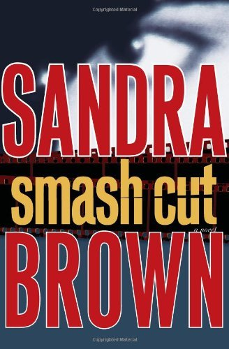 Sandra Brown Smash Cut