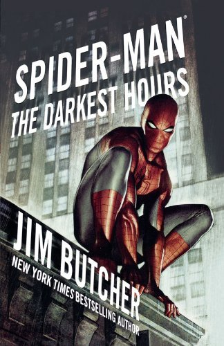 Jim Butcher Spider Man The Darkest Hours
