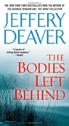 Jeffery Deaver The Bodies Left Behind