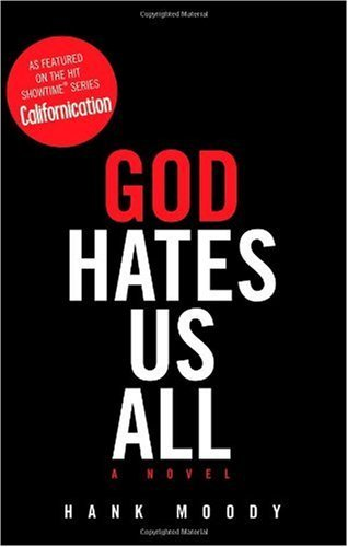 Hank Moody God Hates Us All