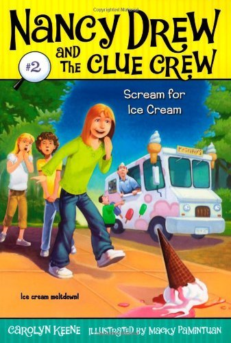 Carolyn Keene Scream For Ice Cream