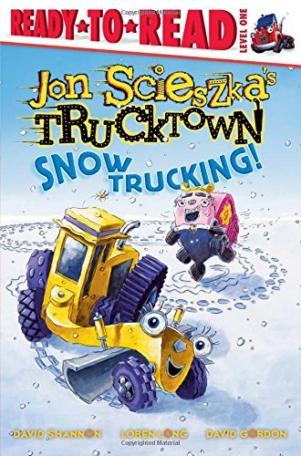 Jon Scieszka Snow Trucking!