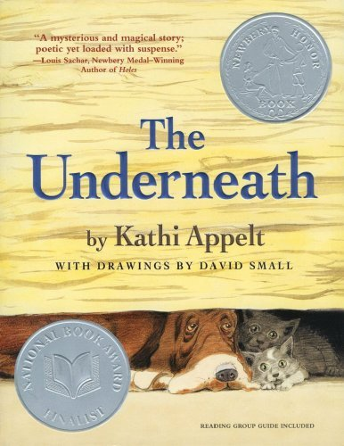 Kathi Appelt The Underneath Reprint