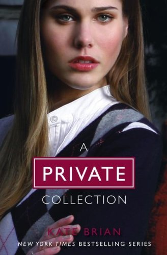 Kate Brian A Private Collection (boxed Set) Private Invitation Only Untouchable Confession Boxed Set