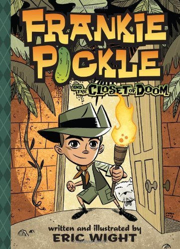 Eric Wight Frankie Pickle And The Closet Of Doom