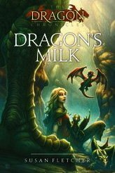 Susan Fletcher Dragon's Milk Reprint