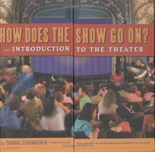 thomas-schumacher-how-does-the-show-go-on-an-introduction-to-the-theater