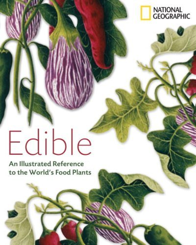 Helen Bateman Edible An Illustrated Guide To The World's Food Plants