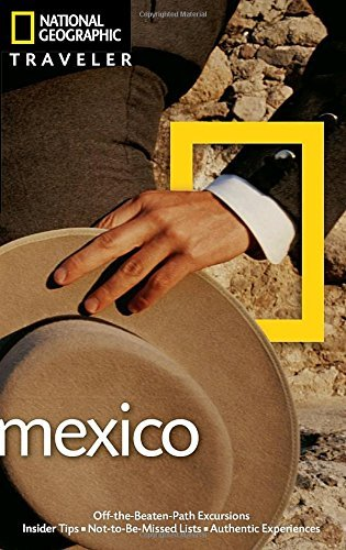 Jane Onstott National Geographic Traveler Mexico 3rd Edition 0003 Edition;