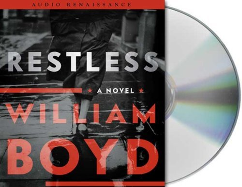 William Boyd Restless A Novel