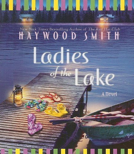 Haywood Smith Ladies Of The Lake Abridged