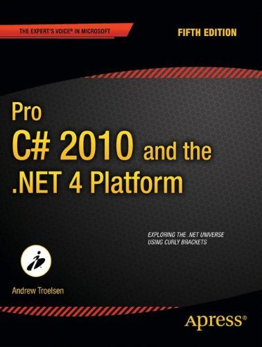 Andrew Troelsen Pro C# 2010 And The .Net 4 Platform 0005 Edition;