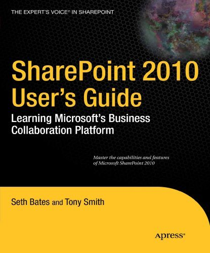 Seth Bates Sharepoint 2010 User's Guide Learning Microsoft's Business Collaboration Platf 0003 Edition;