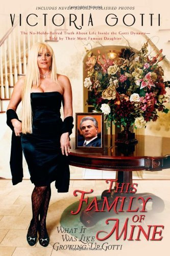 Victoria Gotti This Family Of Mine What It Was Like Growing Up G