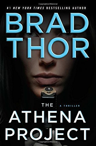 Brad Thor Athena Project The Athena Project The