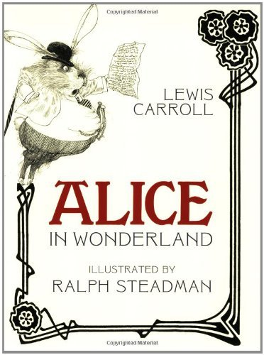 Lewis Carroll Alice In Wonderland Illus. Ralph Steadman