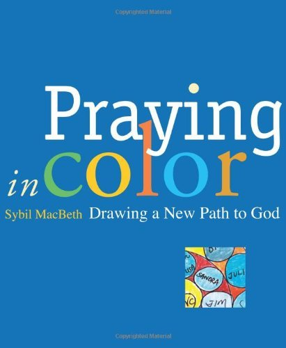 Sybil Macbeth Praying In Color Drawing A New Path To God
