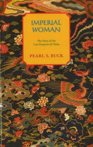 Pearl S. Buck Imperial Woman Revised