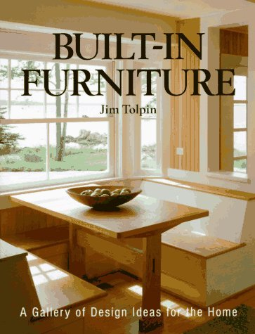 Jim Toplin Jim Tolpin Built In Furniture A Gallery Of Design Ideas For
