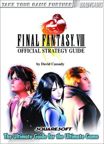 David Cassady Final Fantasy Viii Official Strategy Guide