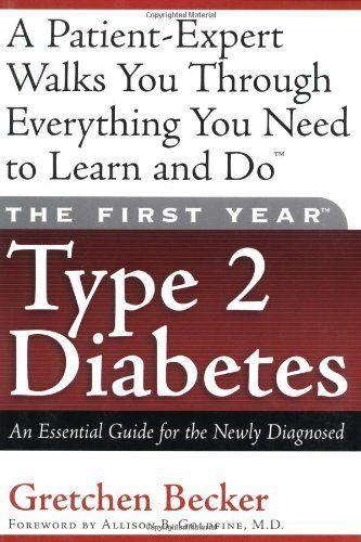 Gretchen Becker The First Year Type 2 Diabetes An Essential Guide