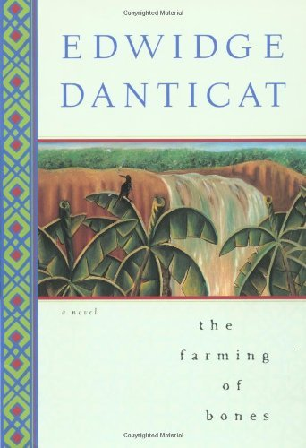 Edwidge Danticat Farming Of Bones