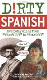 "Dirty Spanish Everyday Slang From ""what's Up?"" To Nick Denton Brown Juan Caballero"