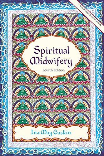Ina May Gaskin Spiritual Midwifery 0004 Edition;