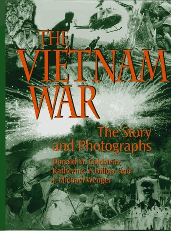 Donald M. Goldstein Vietnam War Story & Photographs