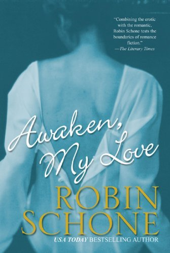 Robin Schone Awaken My Love