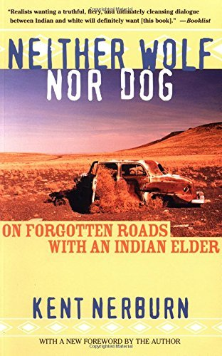 kent-nerburn-neither-wolf-nor-dog-on-forgotten-roads-with-an-indian-elder-0002-edition