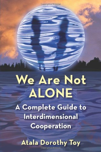 Atala Dorothy Toy We Are Not Alone A Complete Guide To Interdimensional Cooperation