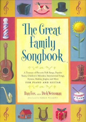 Dick Weissman Great Family Songbook The A Treasury Of Favorite Folk Songs Popular Tunes