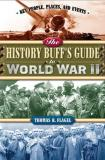 Thomas Flagel History Buff's Guide To World War Ii The