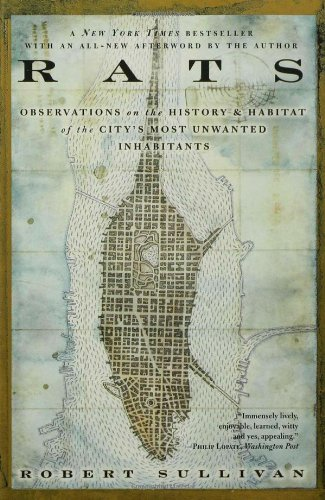 Robert Sullivan Rats Observations On The History & Habitat Of The City