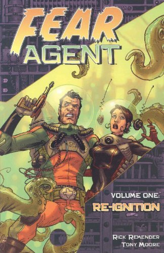 rick-remender-tony-moore-fear-agent-volume-1-re-ignition
