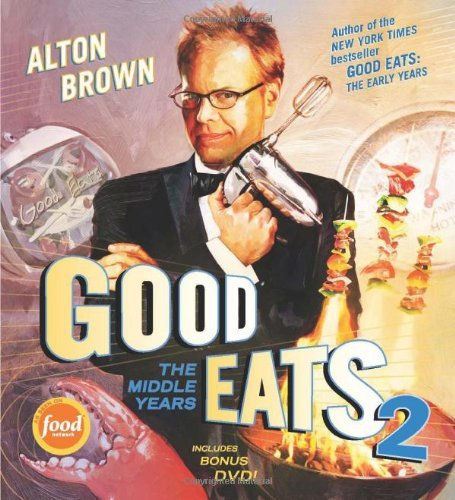 Alton Brown Good Eats The Middle Years