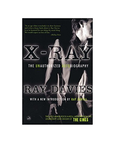 Ray Davies X Ray The Unauthorized Autobiography