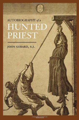 john-gerard-the-autobiography-of-a-hunted-priest