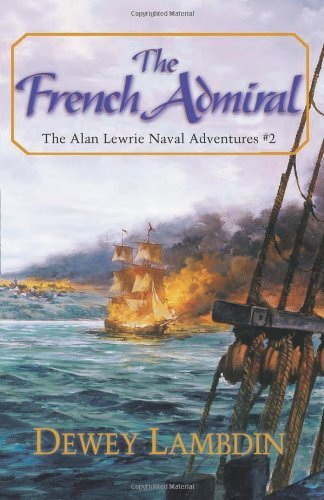 Dewey Lambdin The French Admiral