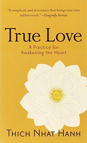 thich-nhat-hanh-true-love-a-practice-for-awakening-the-heart
