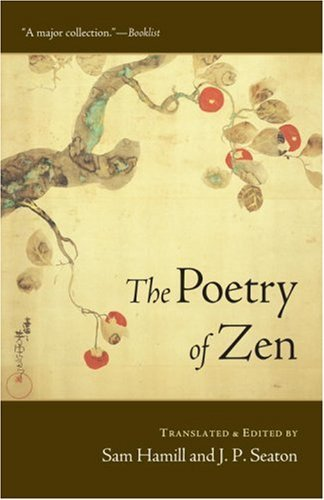 Sam Hamill The Poetry Of Zen