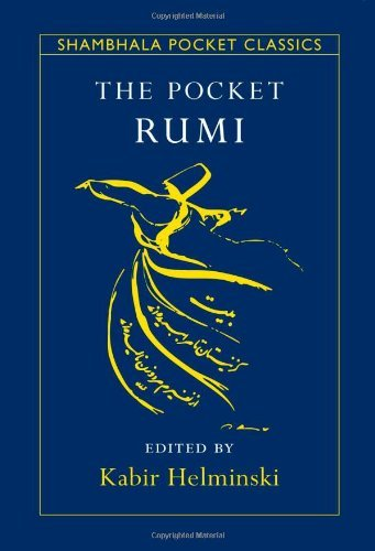 Mevlana Jalaluddin Rumi The Pocket Rumi