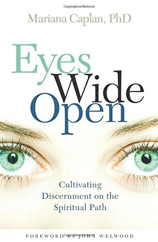Mariana Caplan Eyes Wide Open Cultivating Discernment On The Spiritual Path