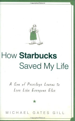 michael-gates-gill-how-starbucks-saved-my-life