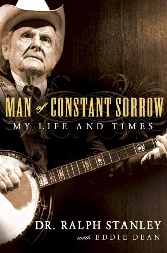 ralph-stanley-man-of-constant-sorrow-my-life-and-times
